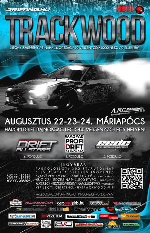 Magyar Profi Drift Bajnokság 2013 - Trackwood